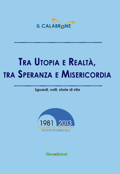 libro Tra Utopia e realtà